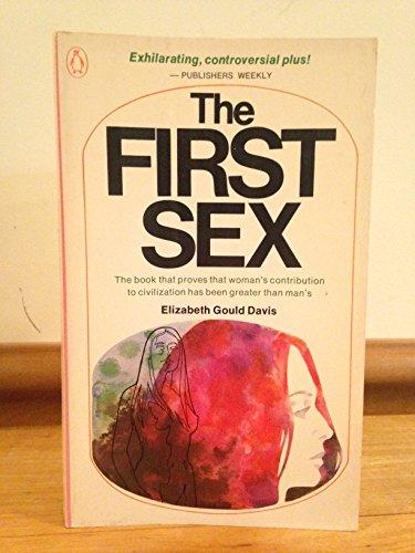 . The First Sex .