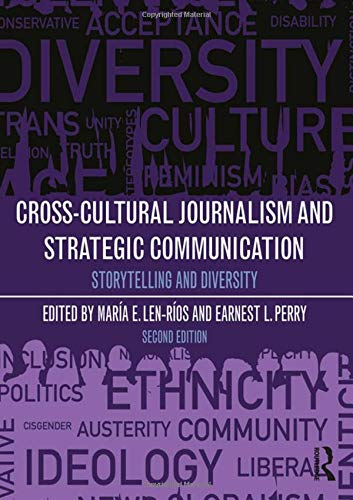 Cross-Cultural Journalism and Strategic Communication: Storytelling and Diversity