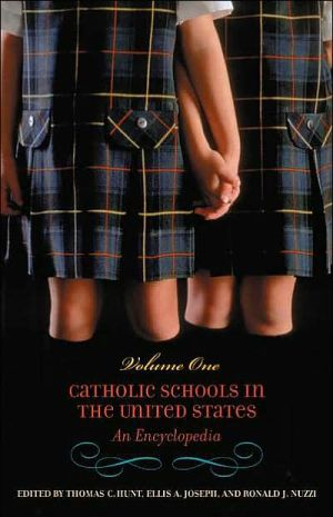 Catholic Schools In The United States: An Encyclopedia