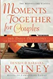 Moments Together For Couples : 365 Daily Devotions For Drawing Near To God And One Another