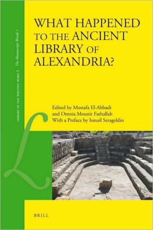 What Happened to the Ancient Library of Alexandria? (Library of the Written Word)