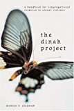 Dinah Project: A Handbook For Congregational Response To Sexual Violence