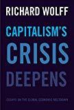 Capitalism's Crisis Deepens: Essays On The Global Economic Meltdown