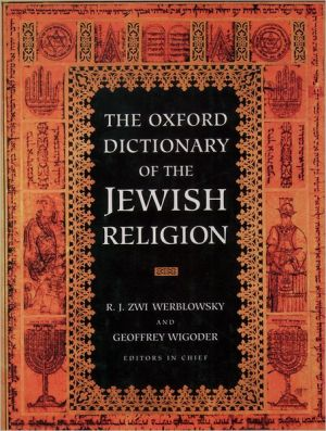 The Oxford Dictionary of the Jewish Religion