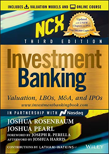 Investment Banking: Valuation, LBOs, M&A, and IPOs (Includes Valuation Models + Online Course) 3rd Edition (Wiley Finance)