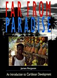 Far from Paradise: Introduction to Caribbean Development