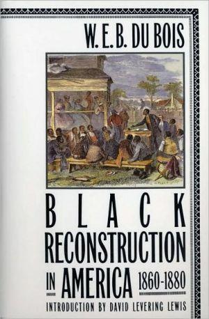 Black reconstruction in America