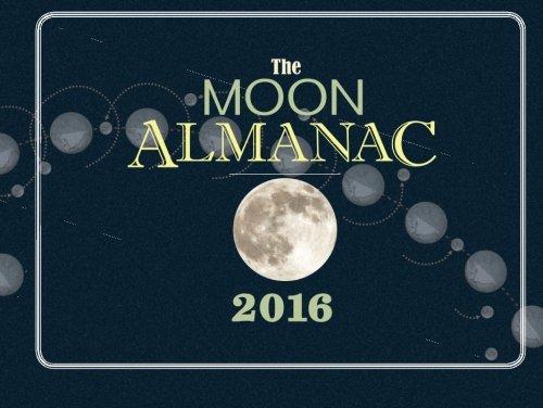 The Moon Almanac 2016