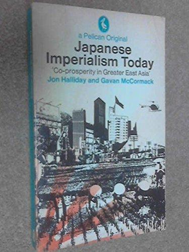 . Japanese Imperialism Today .