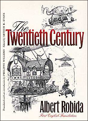 The Twentieth Century (Early Classics of Science Fiction)