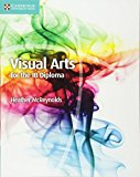 Visual Arts for the IB Diploma Coursebook