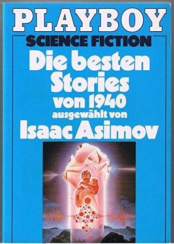 Die besten Stories von 1940 [neunzehnhundertvierzig] (SA6t)