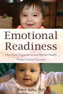 Emotional Readiness: How Early Experience And Mental Health Predict School Success
