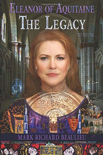 Eleanor of Aquitaine : The Legacy (The Eleanor Code)