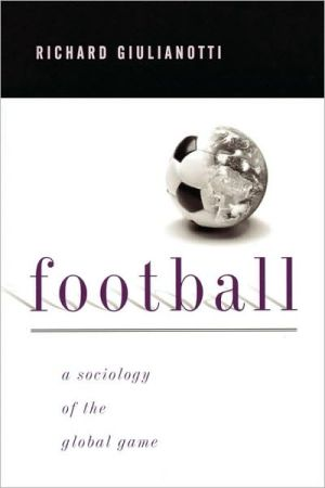 Football: A Sociology of the Global Game