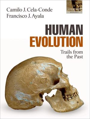 Human Evolution: Trails from the Past