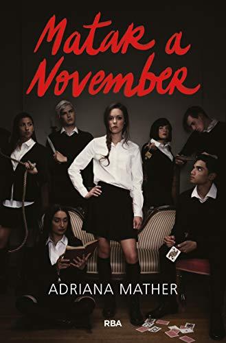 Matar A November (spanish Edition)
