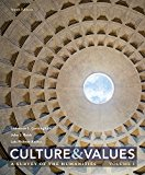 Culture and Values: A Survey of the Humanities, Volume I