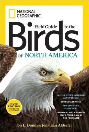 National Geographic Field Guide to the Birds of North America, Sixth Edition (National Geographic Field Guide to Birds of North America)