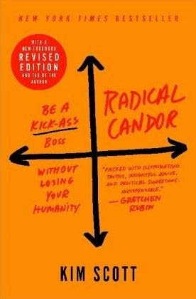 Radical Candor: Revised Edition cover.