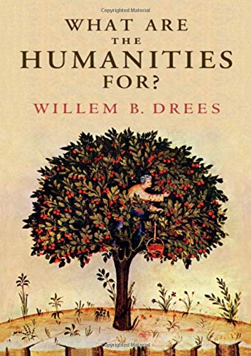 What Are the Humanities For?