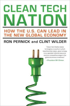 Clea N Tech Nation: How The U.s. Can Lead In The New Global Economy
