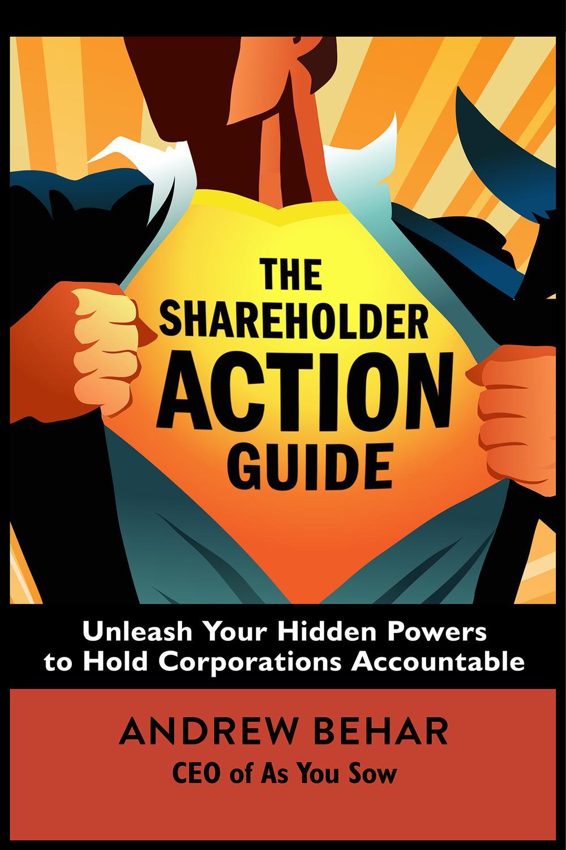 The Shareholder Action Guide