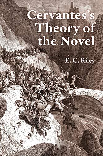 Cervantes's Theory Of The Novel (documentación Cervantina)