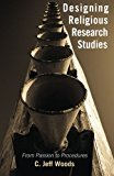 Designing Religious Research Studies: From Passion to Procedures