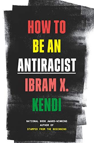 How To Be an Antiracist [Hardcover], Me and White Supremacy [Hardcover], Natives Race and Class in the Ruins of Empire 3 Books Collection Set