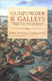 Gunpowder and Galleys : Changing Technology and Mediterranean Warfare at Sea in the 16th Century