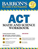ACT Math and Science Workbook (Barron's Test Prep)