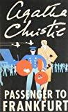 . Agatha Christie : Passenger To Frankfurt .