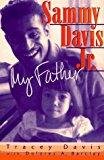 Sammy Davis Jr.: My Father